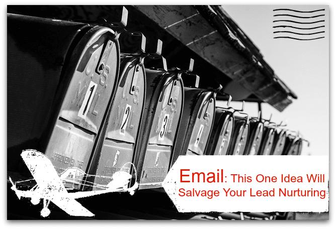 Email-Marketing-The-One-Idea-Salvage-Your-Nurturing
