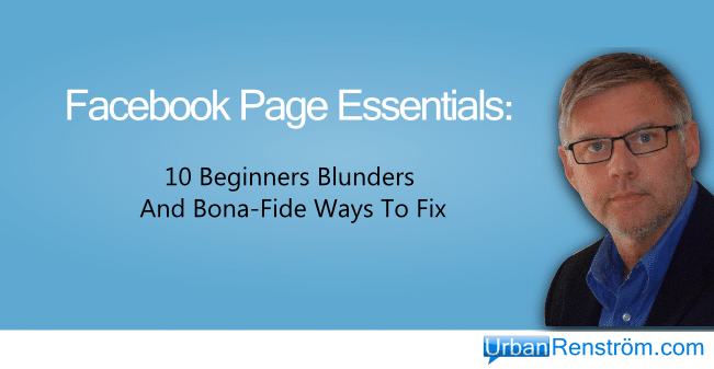 Facebook-Page-Essential-Beginner-Mistakes-Avoid