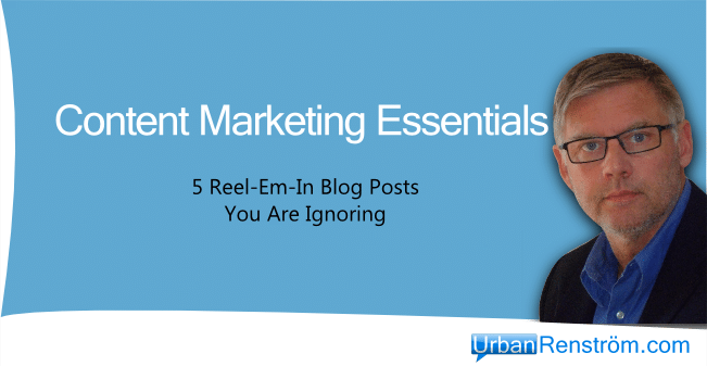 Content Marketing Essential 5 Blog Post