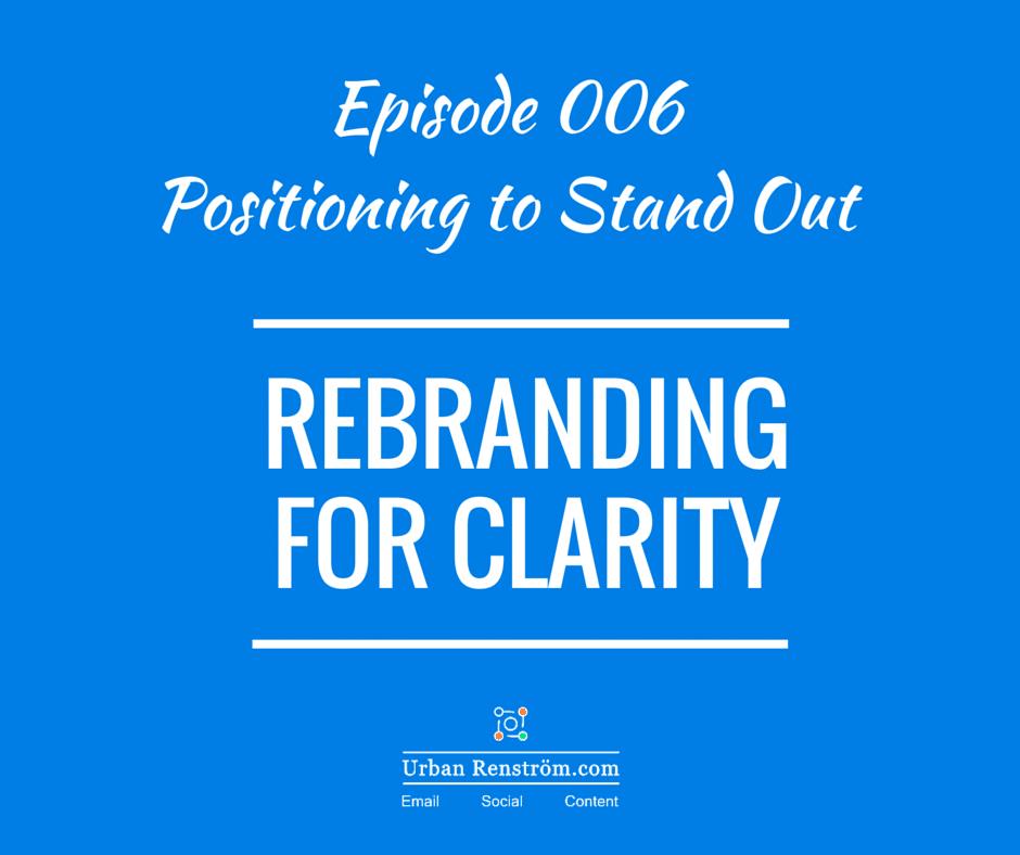 Rebranding for Clarity