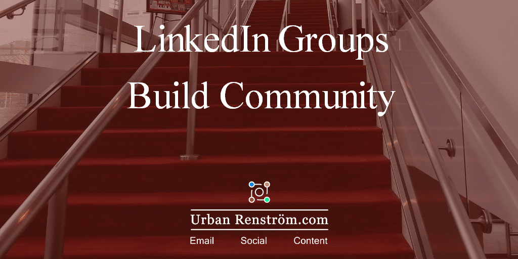 LinkedIn-groups-guide-build-community